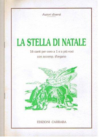 La Stella Di Natale Canzone.Vendita Online Di Spartiti Musicali Libri Di Musica Cd Classica